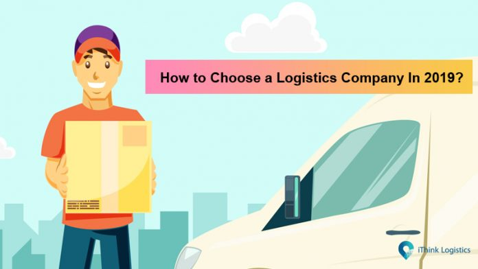 how to choose a logistics company in 2019
