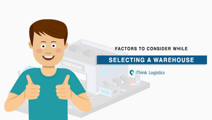 Factors to consider before selecting a warehouse