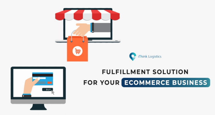 Fulfillment solution for ecommerce business