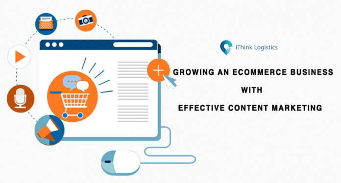 growing an ecommerce business with effective content marketing