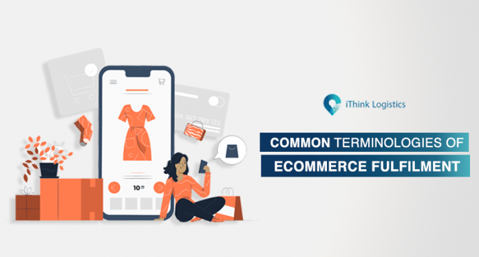Common Terminologies for ecommerce fulfillment