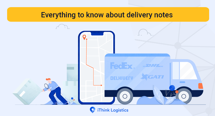 Everything to know about delivery notes