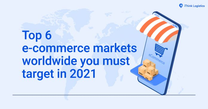 Top e- commerce markets worldwide you must target in 2021 1200x628